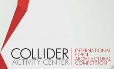 Международен Архитектурен Конкурс Collider Activity Center